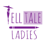 Tell Tale Ladies